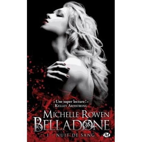 Nuit de sang: Belladone, T1 (BIT-LIT) (French Edition)