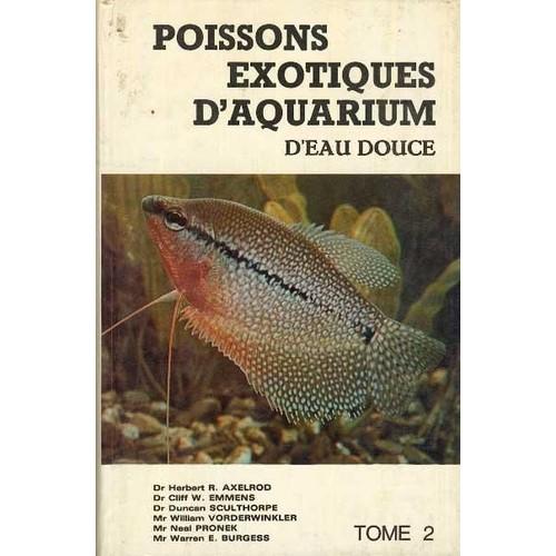 Poissons exotiques d 39 aquarium d 39 eau douce tome 2 de for Poissons exotiques aquarium