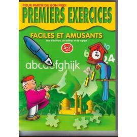 Premiers Exercices - Faciles Et Amusants - Jeux D'ecriture, De Chiffres Et De Logique - 5/7 Ans de -, -