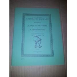 Acad�mie Des Beaux-Arts. Mercredi 6.12.2001 R�ception Par A..D'hauterives De H. Verneuil Elu Membre,Cin�ma Et L'audiovisuel.Au Fauteuil De M.Yves Brayer de D'hauterives