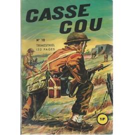 Casse-Cou N� 10 - Mai 1965 : Le Prix Du D�fi - B.D. Guerre + B.D. Aventures de collectif