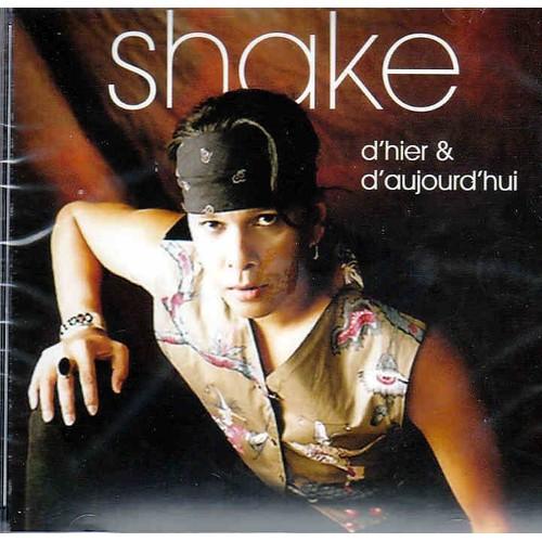 D 39 hier et d 39 aujourd 39 hui shake cd album priceminister - Cuisine d hier et d aujourd hui ...