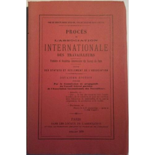 Proc s de l 39 association internationale des travailleurs - Bureau de change paris sans commission ...