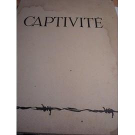 Captivit�. de [Jos� de Selva] No�l (Marcel)