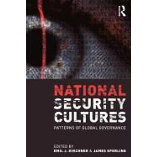National Security Cultures: Patterns of Global Governance