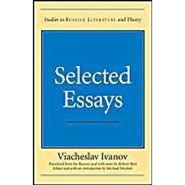 Selected Essays de Viacheslav Vsevolodovich Ivanov