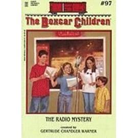 The Radio Mystery de Gertrude Chandler Warner