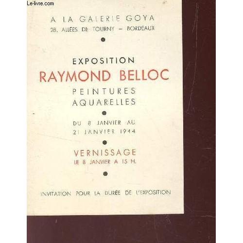 1 Invitation A L Exposition De Raymond Belloc Peintures Aquarelles