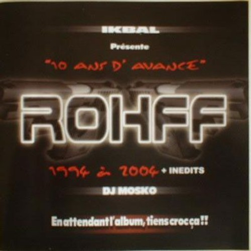 rohff 10 ans d avance