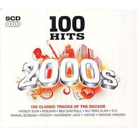 100 Hits : Les Ann�es 2000 - Collectif