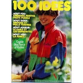 100 Idees N� 94 Du 01/08/1981 - Aout - Chemises Peintes - Veste Puzzle - Le Sable Et Les Empreintes - La Foret - Guide Des Parc A Visiter.