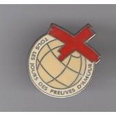Pin's La Croix Rouge - Tous Les Jours Des Preuves D'amour (Sign� Sofrec Paris)