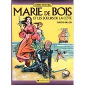 Marie Des Bois Et Les Soeurs De La C�te de billon