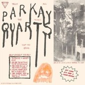 Tally All Things That You Broke - Parquet Courts