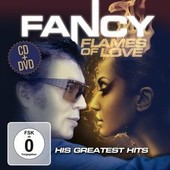 Flames Of Love His Greatest Hits - Fancy