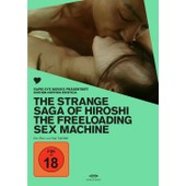 The Strange Saga Of Hiroshi The Freeloading Sex Machine (Edition Nippon Erotica) de Edition Nippon Erotica