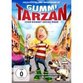 Gummi Tarzan - Ivan Kommt Gro� Raus de -