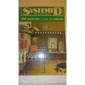 Systeme D 300 Bricolages Dans Tous Les Domaines Livre N�72 de Collectif