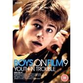 Boys On Film Vol.9 - Youth In Trouble de Benjamin Parent