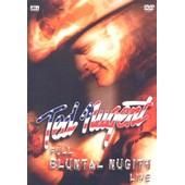 Ted Nugent - Full Bluntal Nugity Live de Ted Nugent