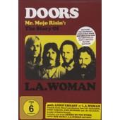 L.A. Woman - 40th Anniversary - Mr. Mojo Risin': The Story Of de The Doors