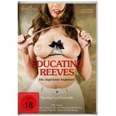 Educating Reeves-Die Jagd Is de Ted,D.