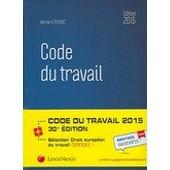 Code Du Travail 2015 de Bernard Teyssi�