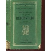 Comte De Prokesck-Osten - Mes Relations Avec Le Duc De Reichstadt / N�4 De La Collection Temoins De L'epopee. de COMTE DE PROKESCK-OSTEN (PAR DE BOURGOING JEAN)