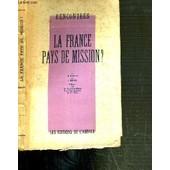 Rencontres - La France Pays De Mission ? de GODIN H. / DANIEL Y.