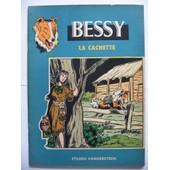 Les Aventures De Bessy T. 49 - La Cachette de WIREL