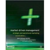 Market Driven Management: Strategic And Operational Marketing de Jean-Jacques Lambin
