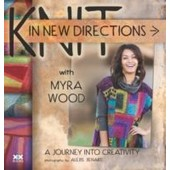 Knit In New Directions de Myra Wood