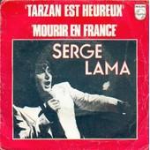 Tarzan Est Heureux - Serge Lama