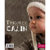 Tricotez C�lin N�479 - Nouvelle Collection Automne-Hiver 2007-08 - 0-24 Mois de phildar