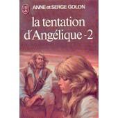 La Tentation D'ang�lique - T 2 de anne golon