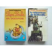Lot De 2 Romans De Daniel Goldenberg: *Papa Poule En Vacances (Le Livre De Poche) *Le Triporteur De Belleville (Presses Pocket)
