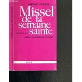 Missel De La Semaine Sainte - Annees A - B - C - Edition Complete Et Durable. de pierre jounel
