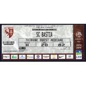 Ticket Billet Fc Metz - Sc Bastia Stade Saint Symphorien Ligue 1 Saison 14.15