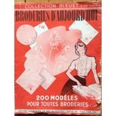 200 Mod�les Broderies - Ed. Ponchon - Collection Bleuet - N� 531 de inconnu