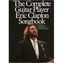 The Complete Guitar Player Eric Clapton Songbook