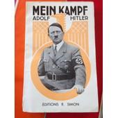 Mein Kampf, Mon Combat - Extraits Du Livre Accompagn�s De Commentaires Par L. Claudel de Adolf Hitler - L. Claudel