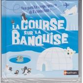La Course Sur La Banquise de Vincent Ramarques