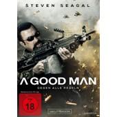 A Good Man - Gegen Alle Regeln de Seagal,Steven/Webster,Victor/Ma,Tzi