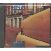 Small Crowds - Night Arias - Private Circus - A Nocturnal Procession