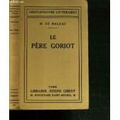 Le Pere Goriot / Collection Chefs-D'oeuvre Litteraires. de honor� de balzac