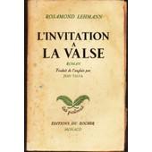L'invitation � La Valse de Rosamond Lehmann