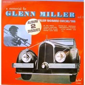 A Memorial For Glen Miller Vol 1 - 2 Disques - Glenn Miller And His Orchestra