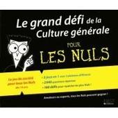 Le Grand D�fi De La Culture G�n�rale Pour Les Nuls de First Edition