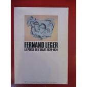 Fernand L�ger La Po�sie De L'objet 1928-1934 In-4,Broch�,80 Pages,Nombreuses Illustrations.Catalogue De L'exposition Au Cabinet D'art Graphique Mai Juillet 1981 Du Mus�e D'art Moderne... de COLLECTIF