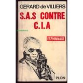 Sas Contre Cia -- �dition Originale 30/07/1965 -- Couverture Blanche Plon de G�rard de VILLIERS